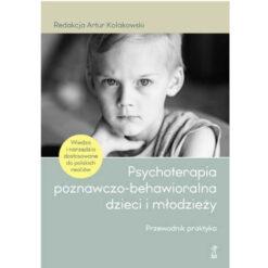 Psuychologia poznawczo-behawioralna dzieci i młodzieży